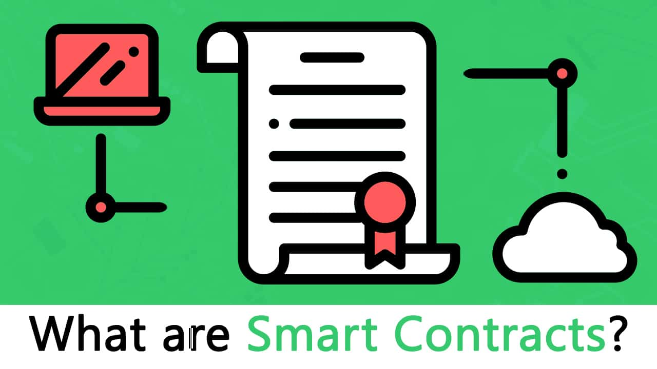 What Are Smart Contracts? [Ultimate Beginner's Guide to