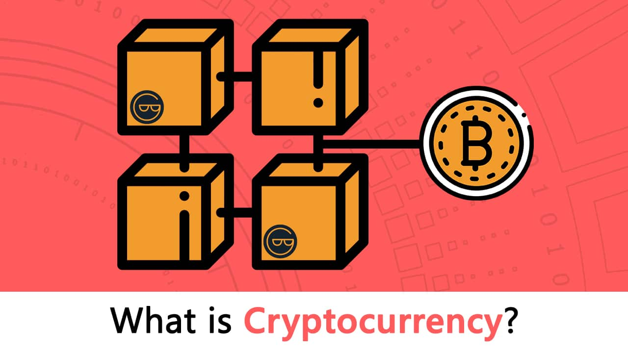 What is Cryptocurrency: Everything You Must Need To Know!