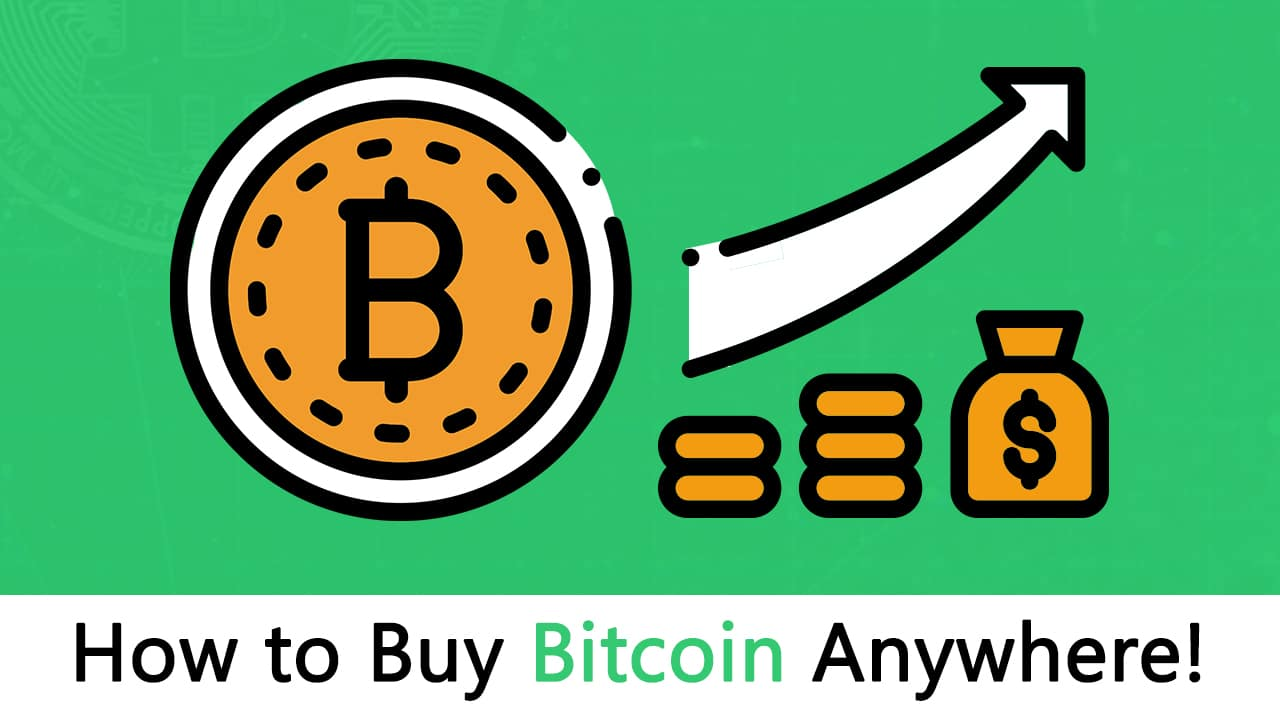 How To Buy Bitcoin Anywhere Most Comprehensive Guide Ever -