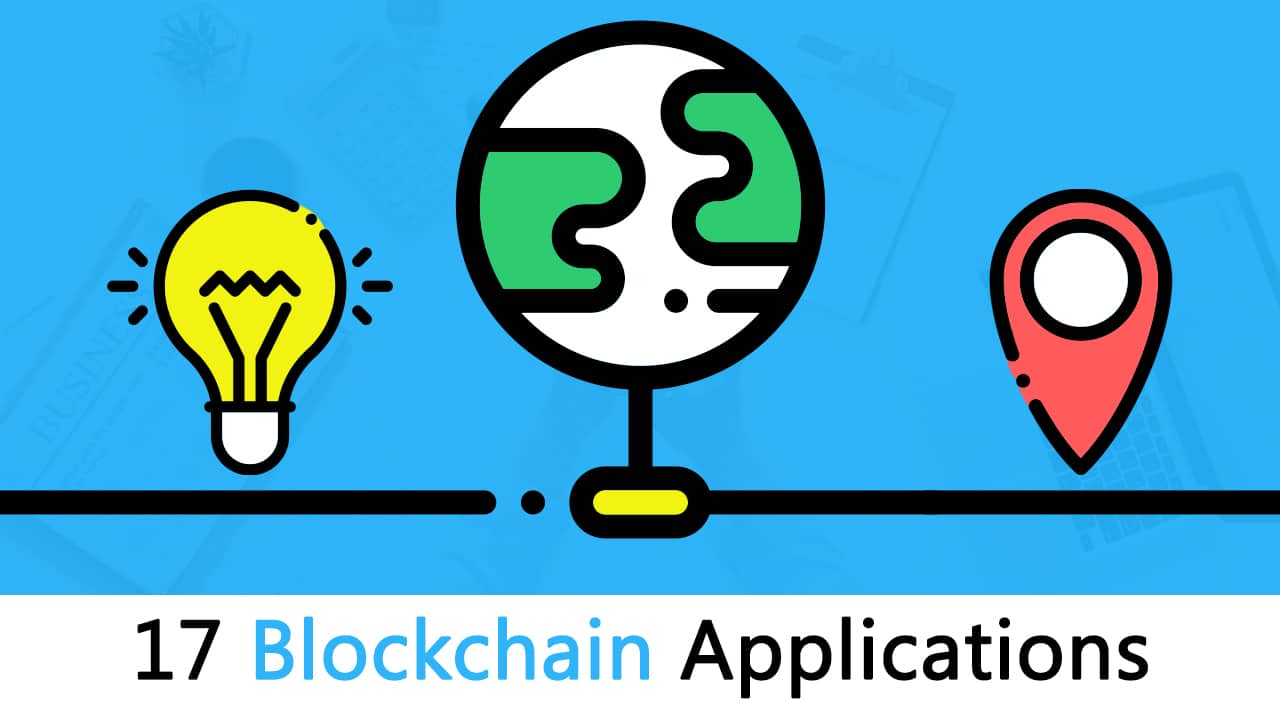 17 Blockchain Applications That Are Transforming Society - Blockgeeks