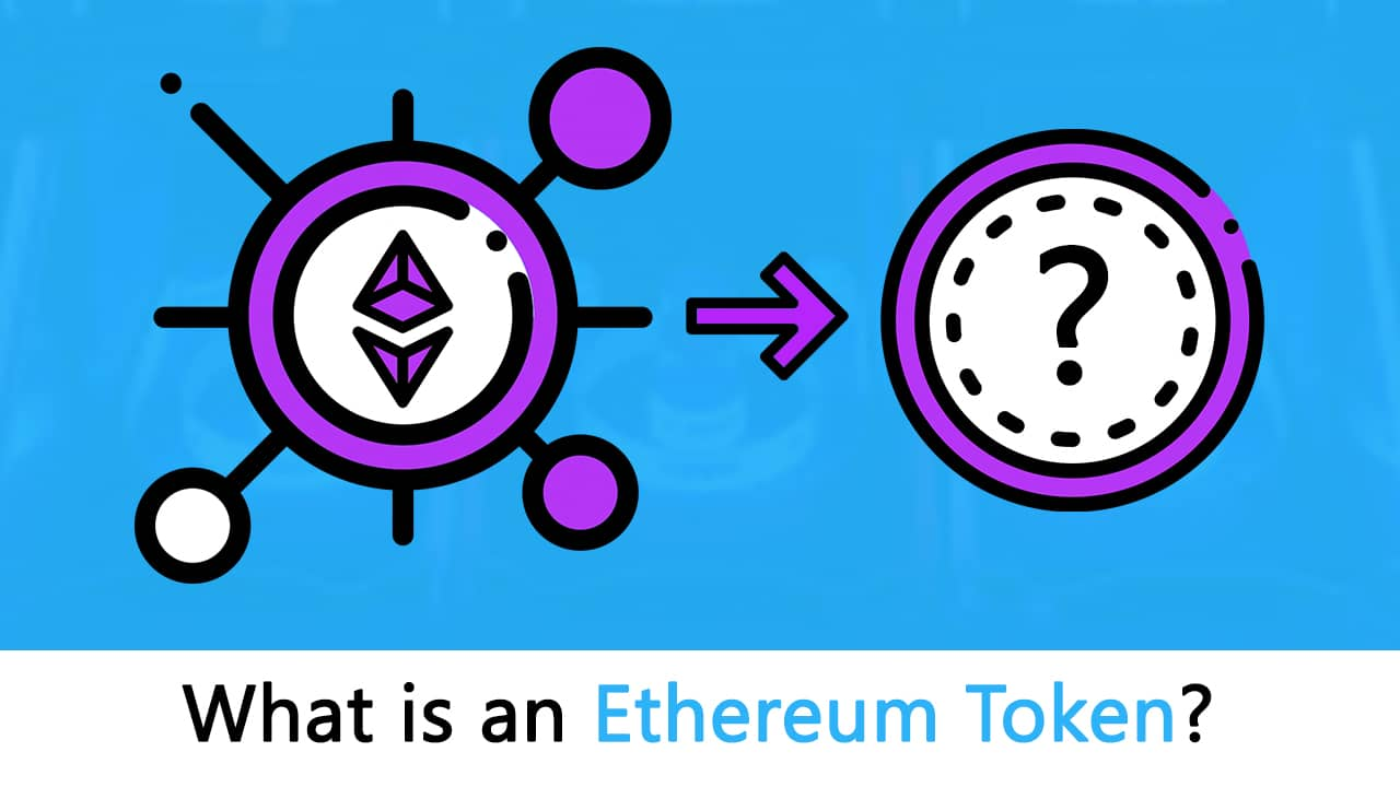 What is An Ethereum Token: The Ultimate Beginner's Guide - Blockgeeks