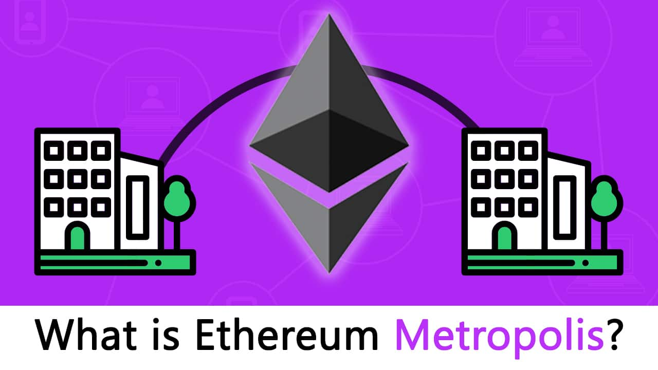 What is Ethereum Metropolis: The Ultimate Guide