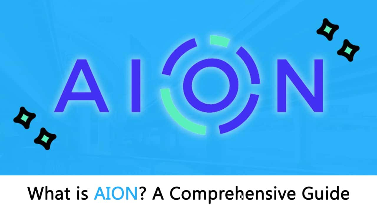 Learn What is AION: The Most Comprehensive Guide Ever