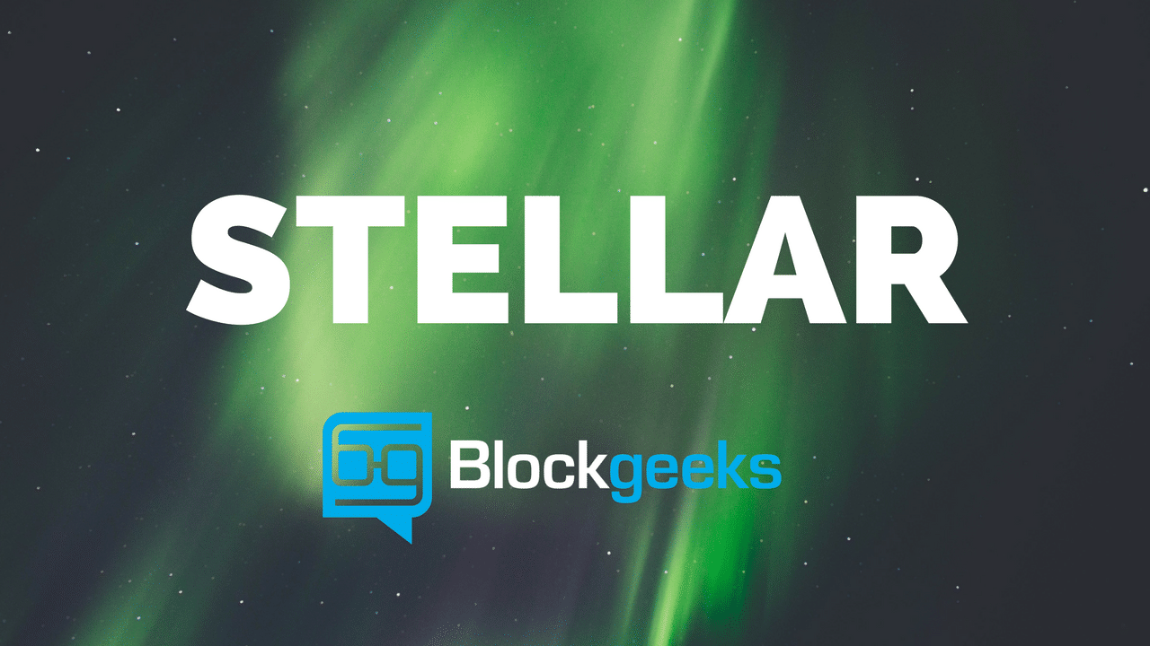 Ultimate Guide to Stellar Blockchain What is Stellar Blockchain