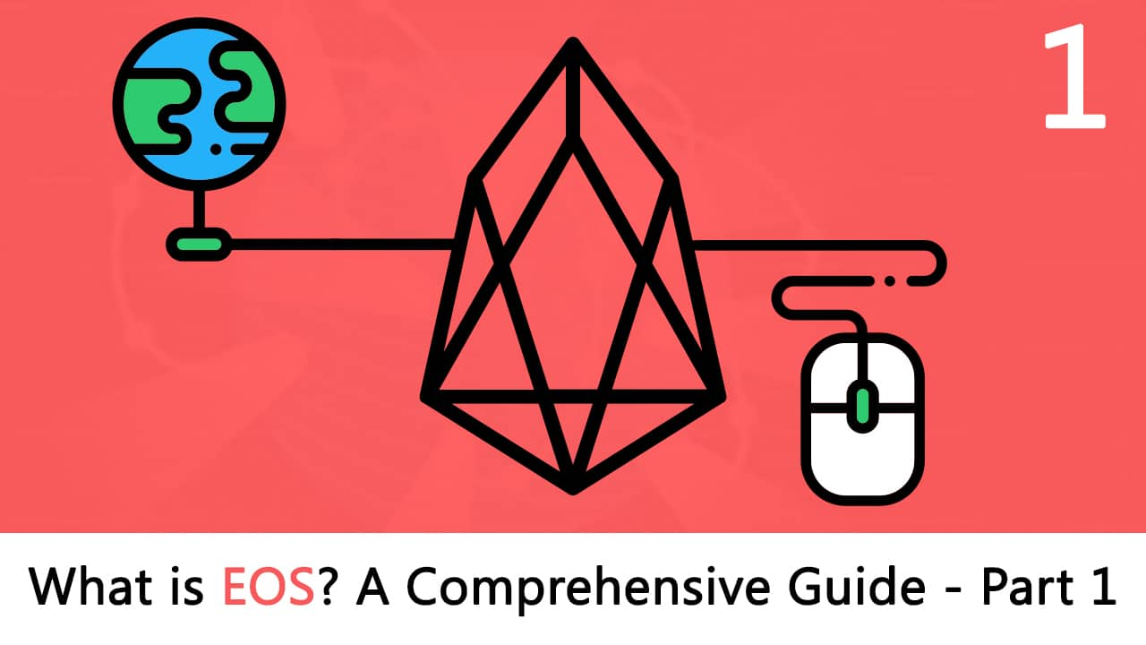 What is EOS? Most Comprehensive Guide  Part 1