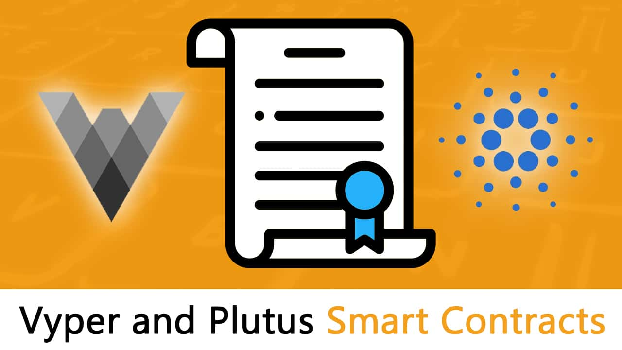 Smart Contracts of the Future? Vyper and Plutus