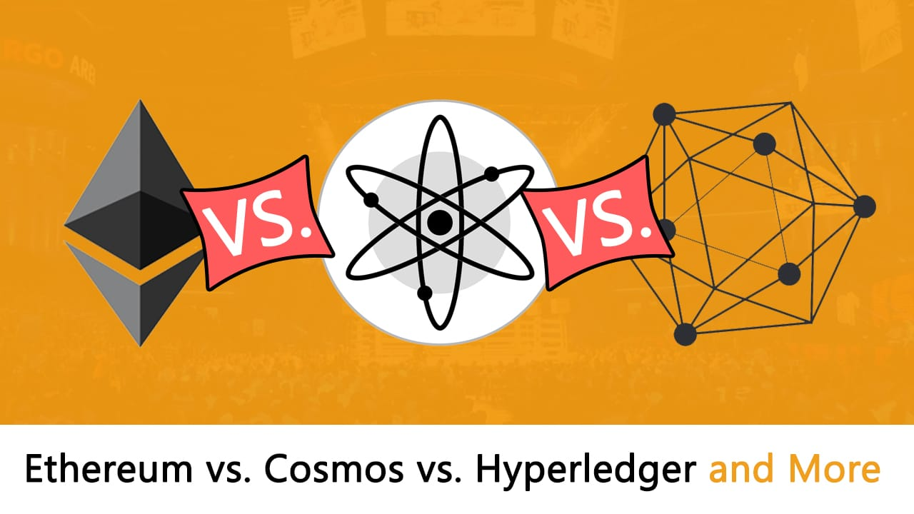 Different Blockchains: Ethereum vs Cosmos vs Hyperledger And More!