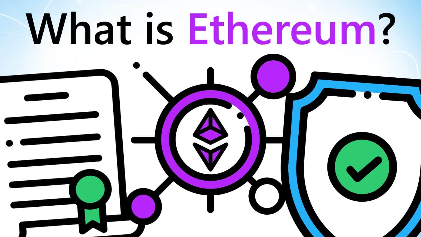 Video Guide: What is Ethereum?