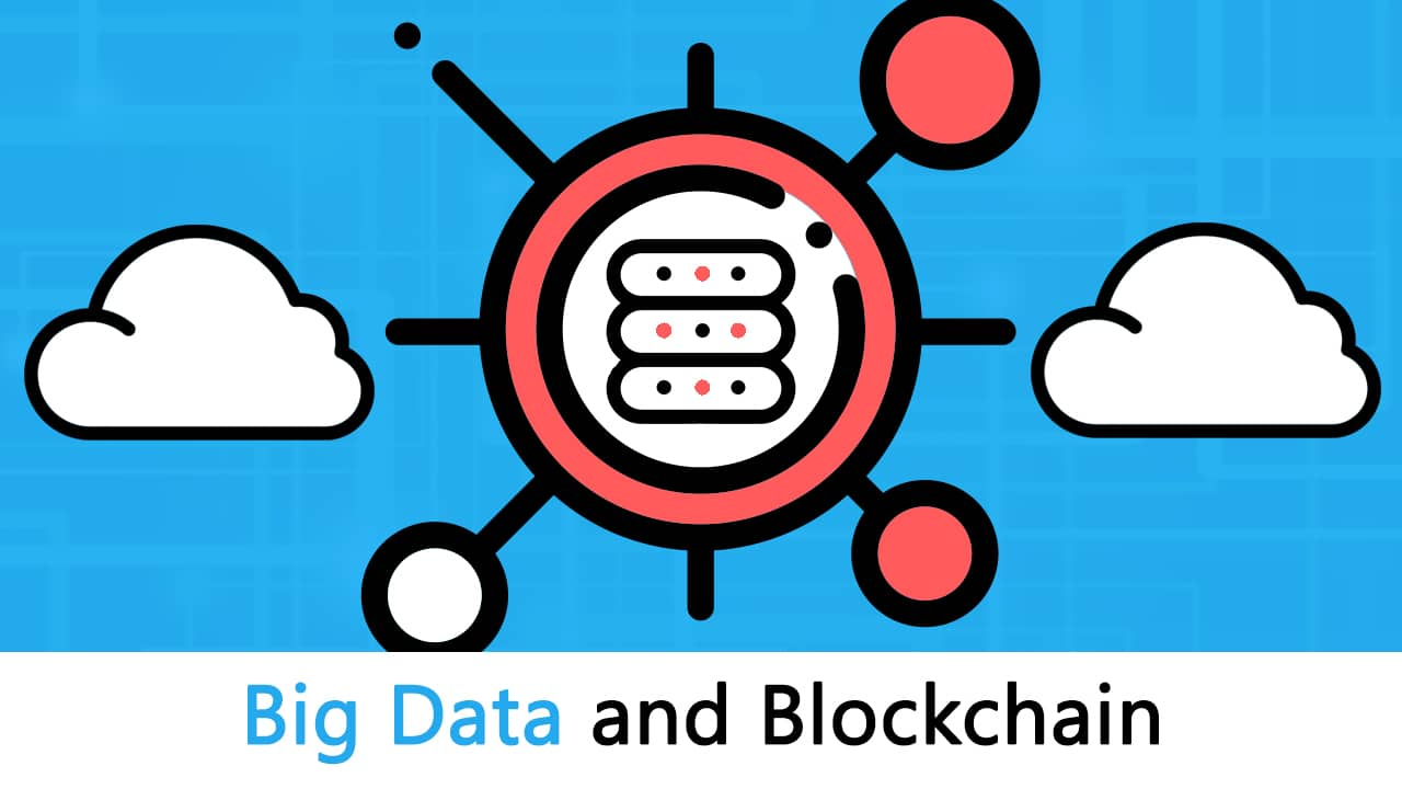 Complete Guide to Big Data and Blockchain