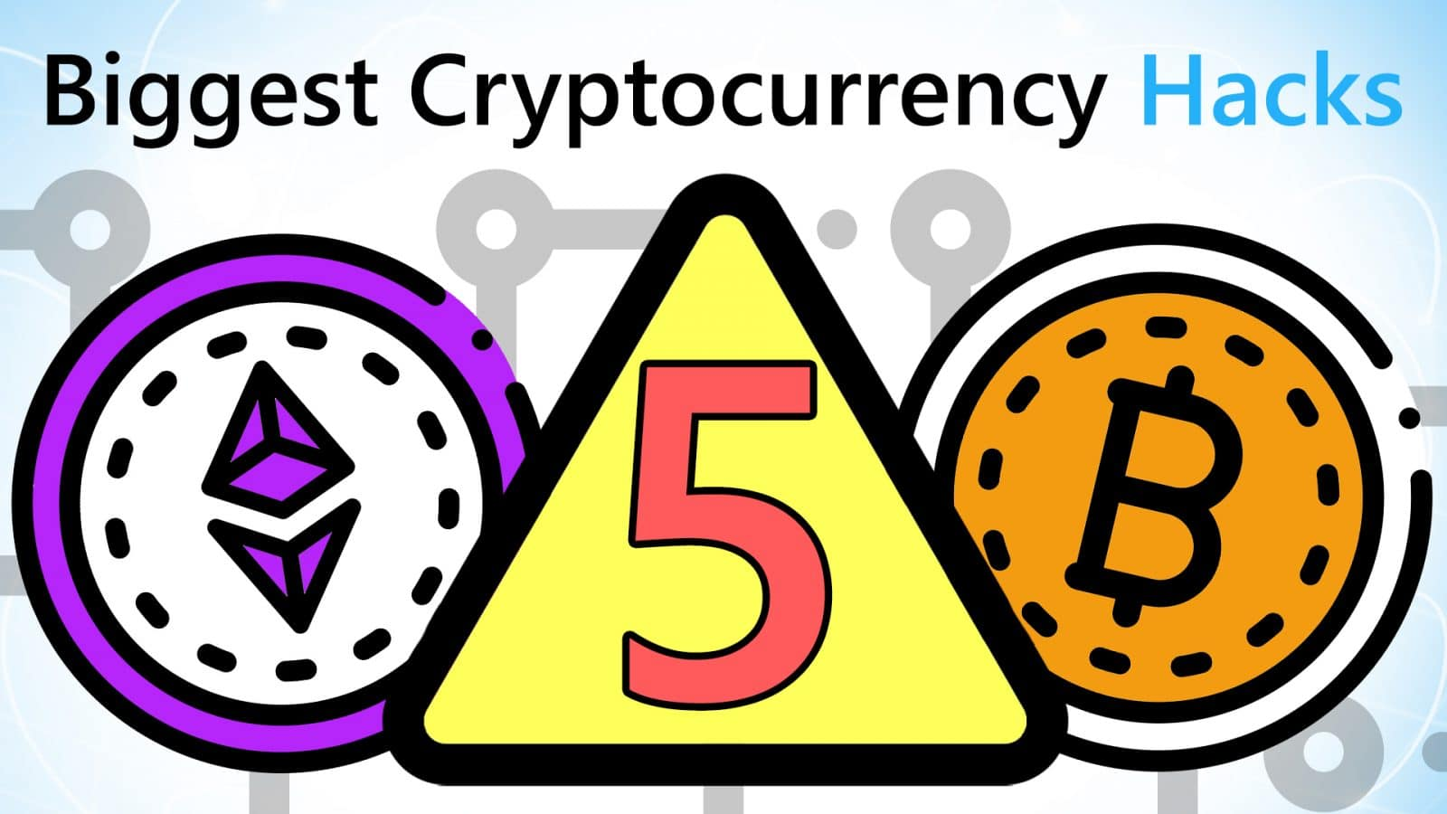 Video Guide: Five Major Cryptocurrency Hacks