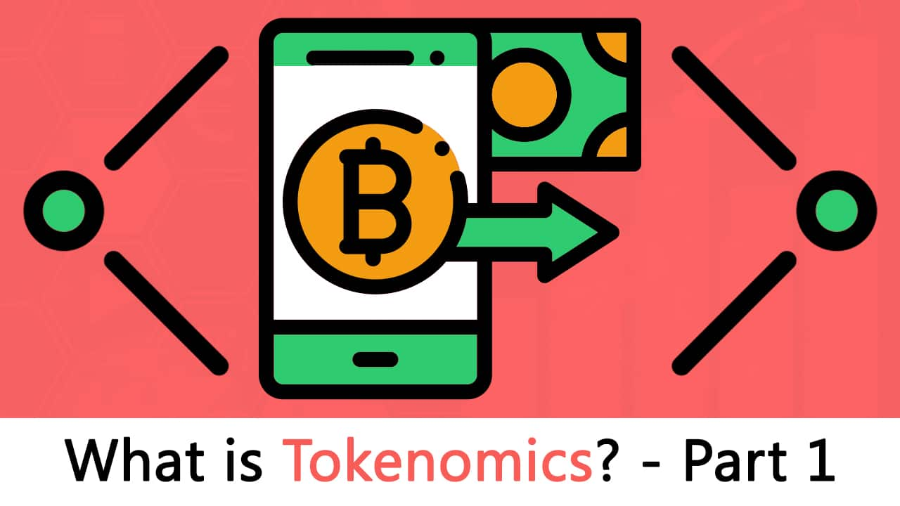 What is Tokenomics? Ultimate Investor's Guide