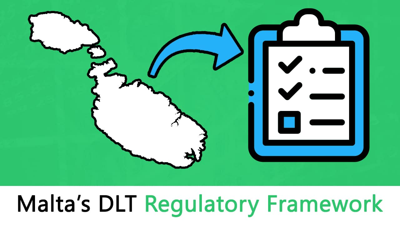 Malta's DLT Regulatory Framework – A Summary