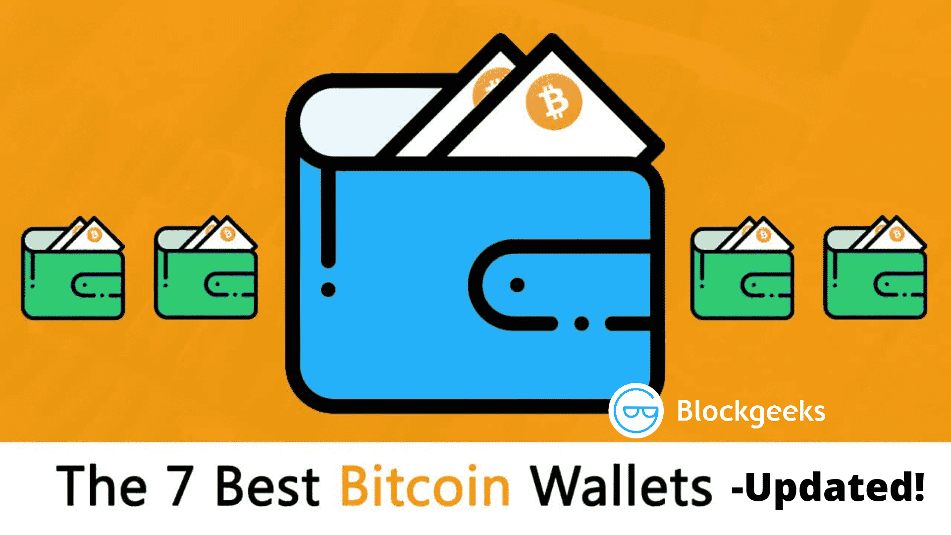 7 of the Best Bitcoin Wallets [Recently Updated Guide] - Blockgeeks