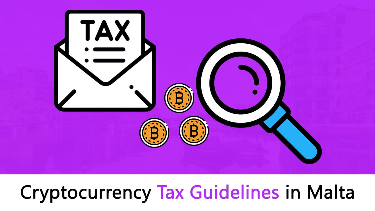Malta's Crypto Tax Guidelines: Coins, Financial Tokens, and