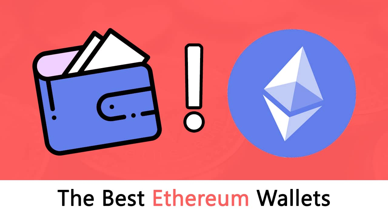 7 of the Best Ethereum Wallets - Blockgeeks