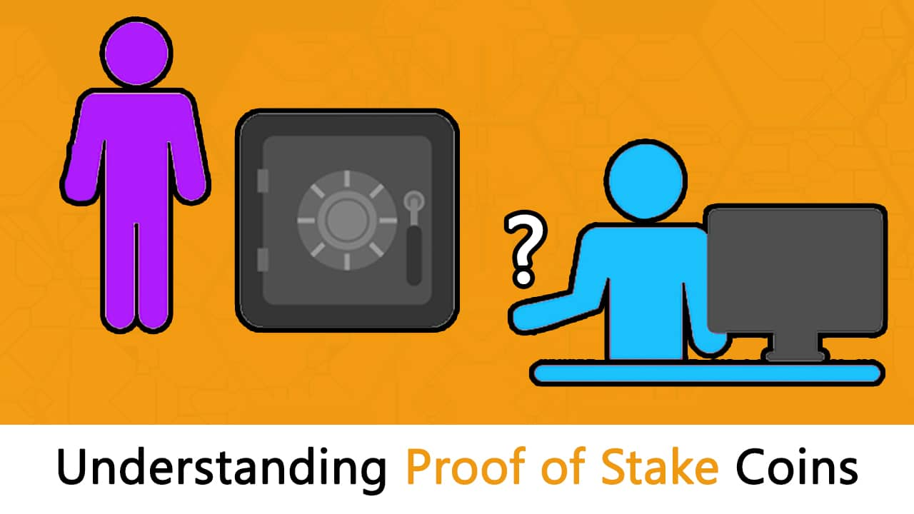 What are Proof of Stake Coins: Ultimate Guide - Blockgeeks