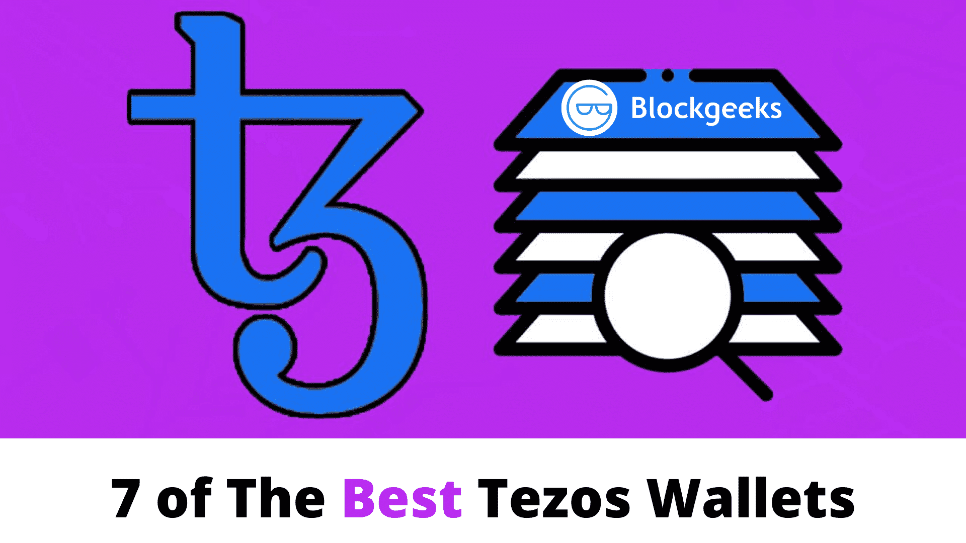 7 of The Best Tezos Wallets [The Most Comprehensive List]