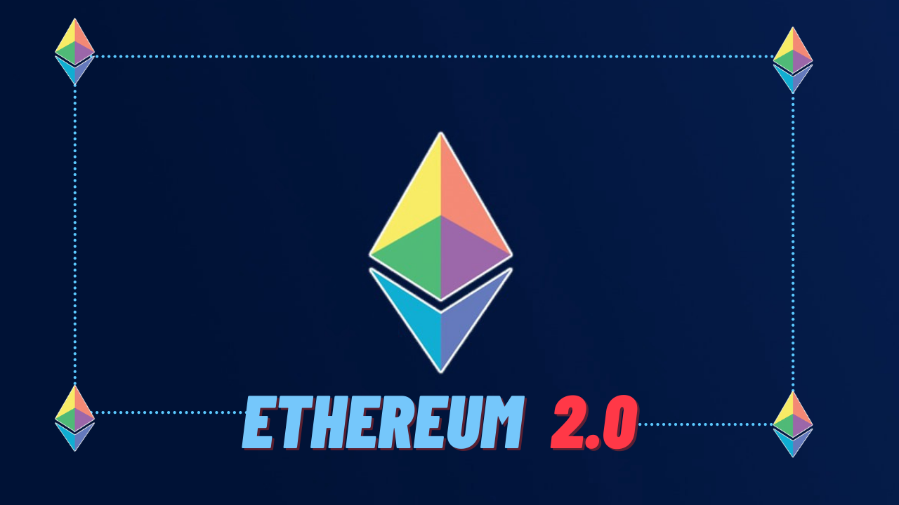 Ethereum 2.0 - What is it and when is it going live?