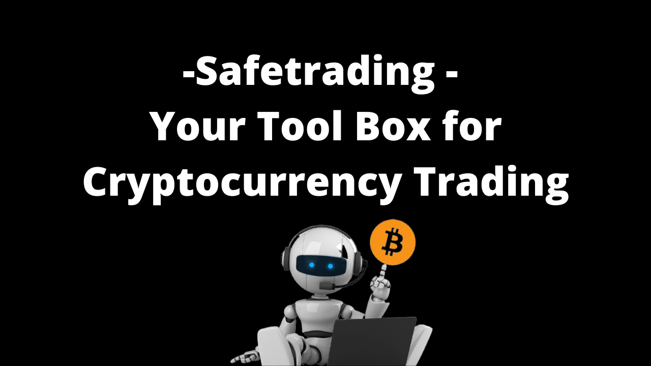 Safetrading - Your Tool Box for Cryptocurrency Trading