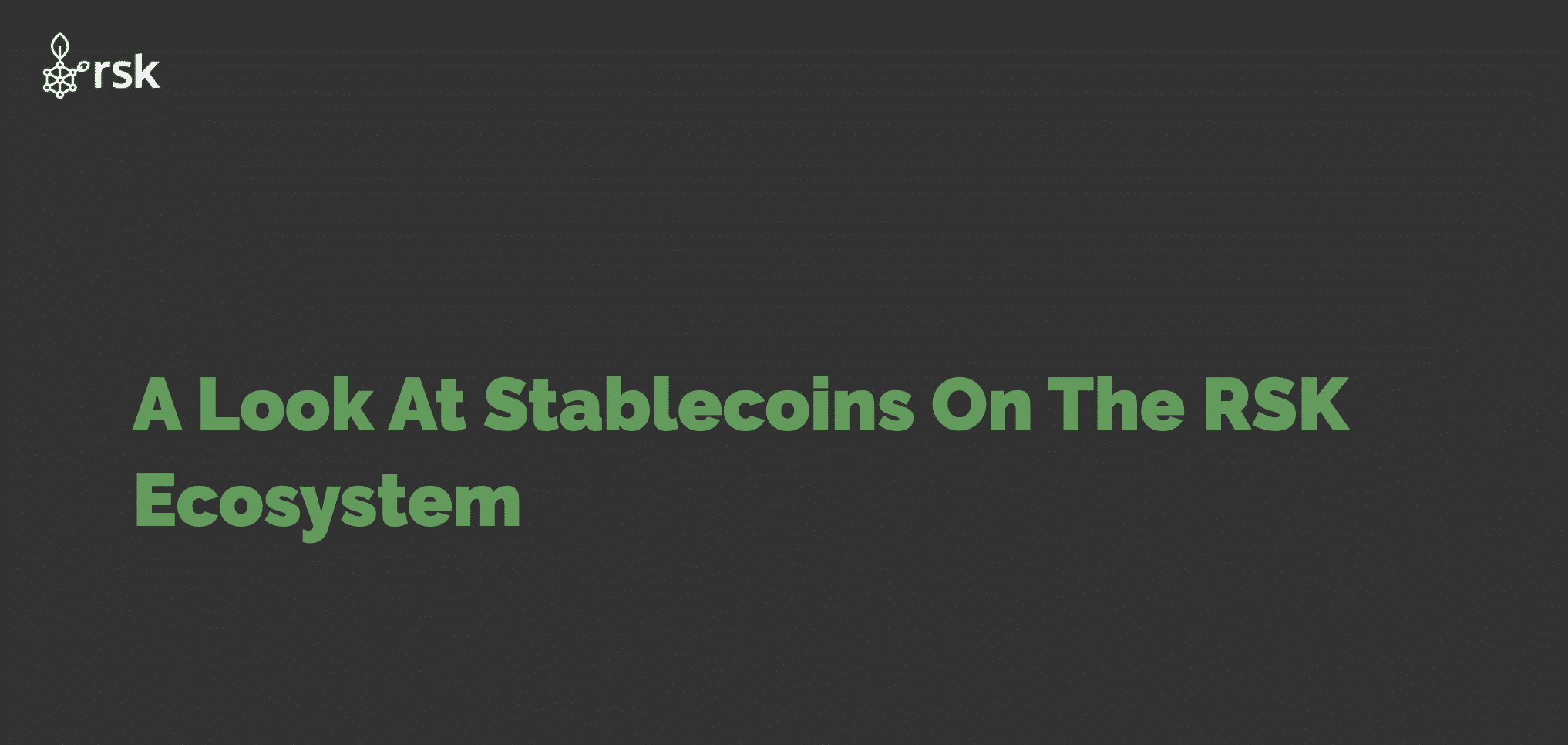 A Look At Stablecoins On The RSK Ecosystem